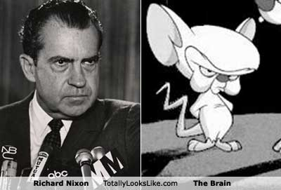 The Brain is a cartoon version of Richard Nixon!